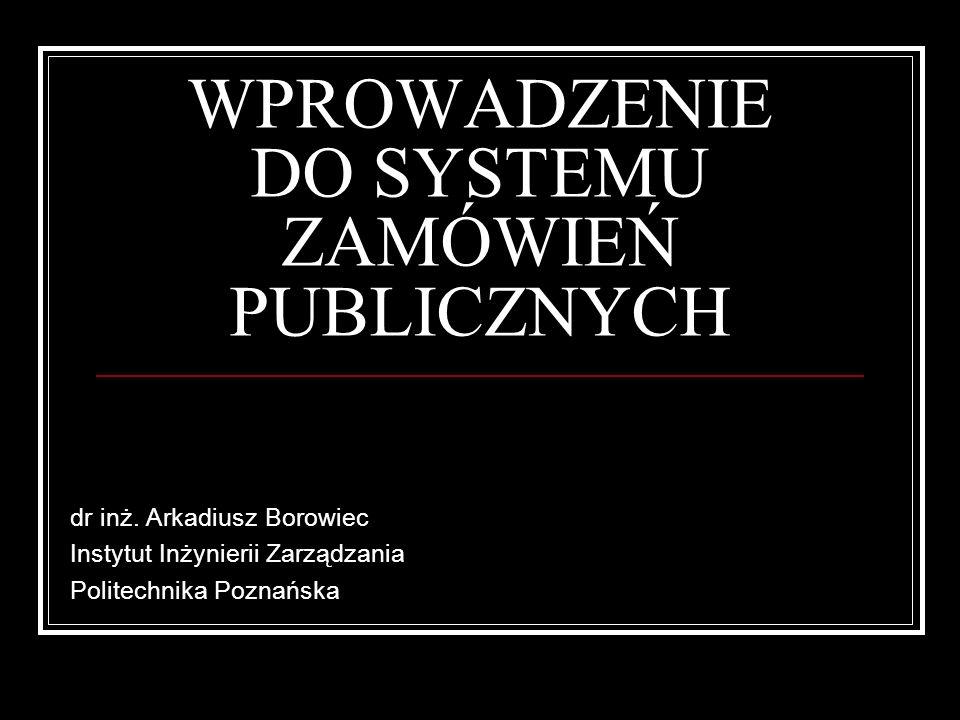 WPROWADZENIE DO SYSTEMU ZAMÓWIEŃ PUBLICZNYCH