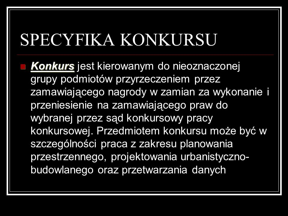 SPECYFIKA KONKURSU