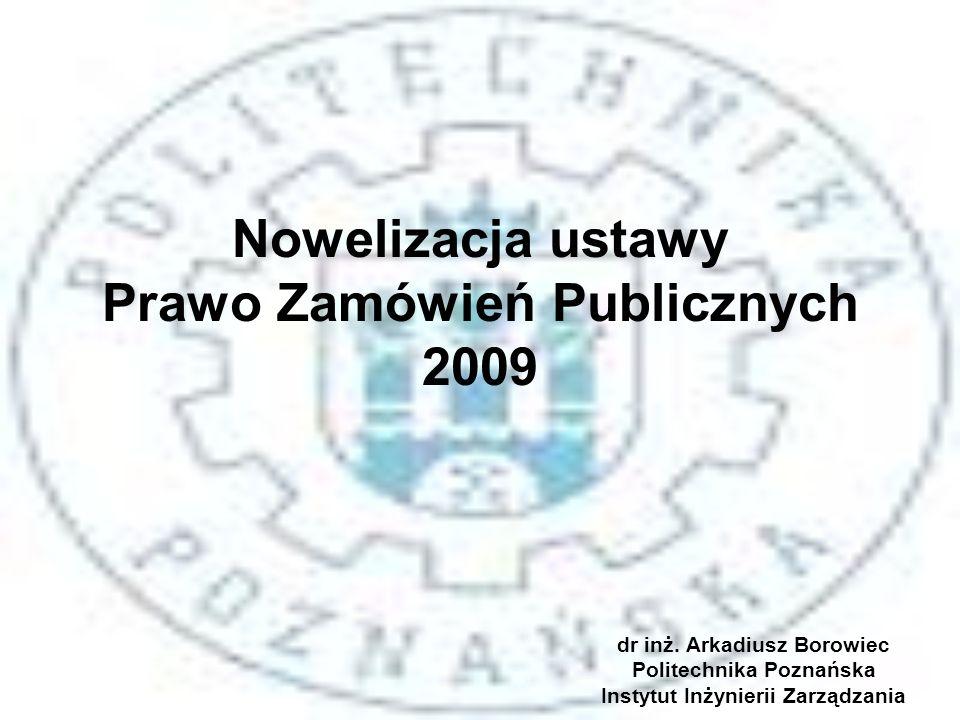 Nowelizacja ustawy Prawo Zamówień Publicznych 2009