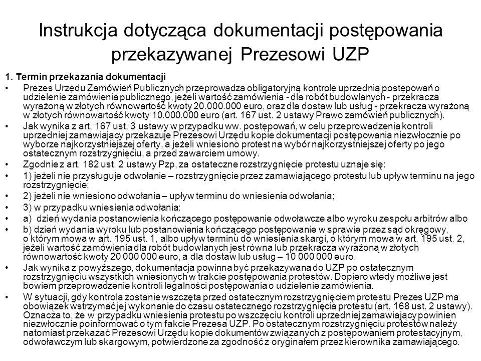Instrukcja dotycząca dokumentacji postępowania przekazywanej Prezesowi UZP