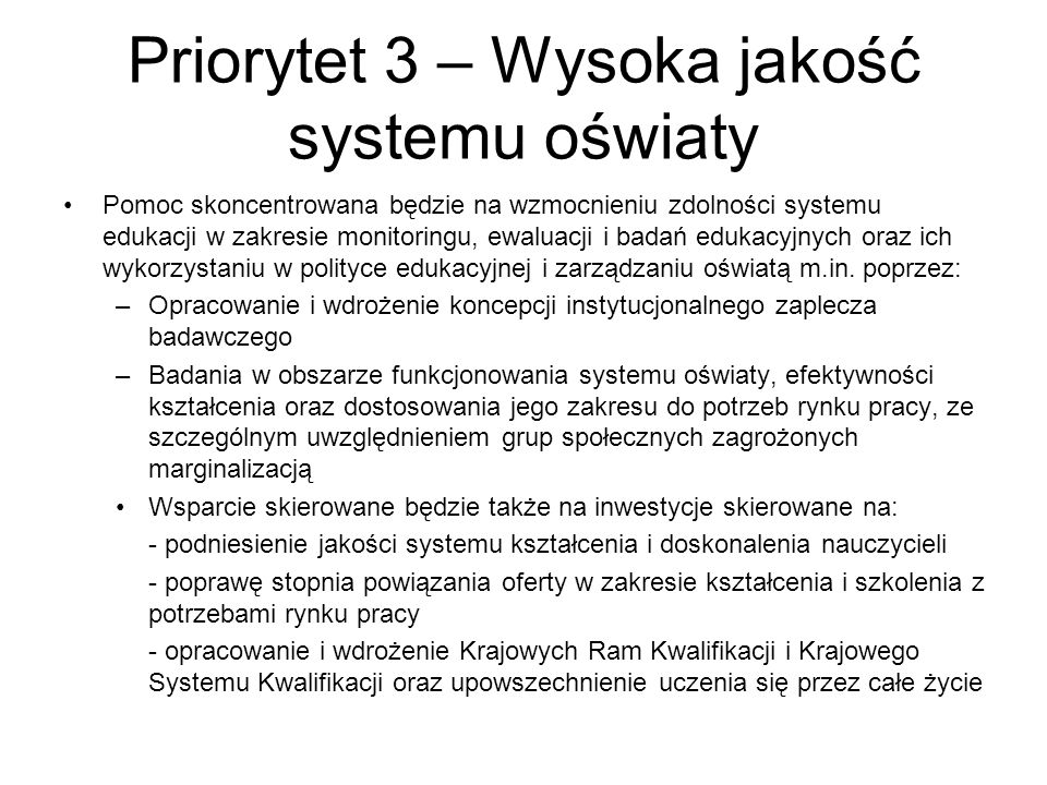 Priorytet 3 – Wysoka jakość systemu oświaty