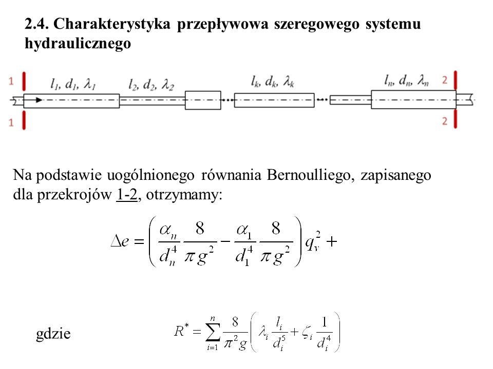 2.4. Charakterystyka przepływowa szeregowego systemu hydraulicznego