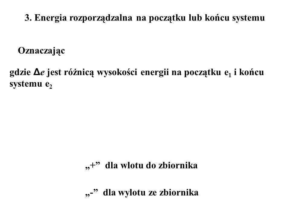 3. Energia rozporządzalna na początku lub końcu systemu