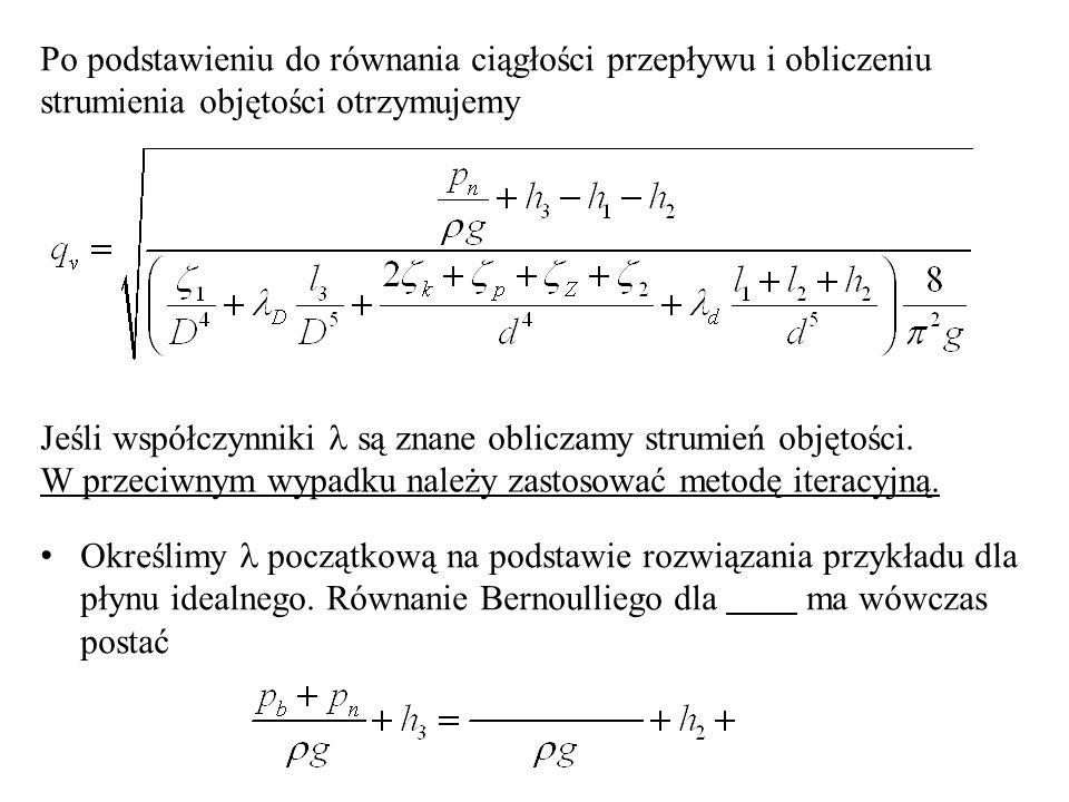 Po podstawieniu do równania ciągłości przepływu i obliczeniu strumienia objętości otrzymujemy