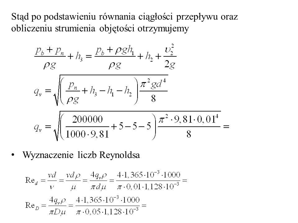 Stąd po podstawieniu równania ciągłości przepływu oraz obliczeniu strumienia objętości otrzymujemy
