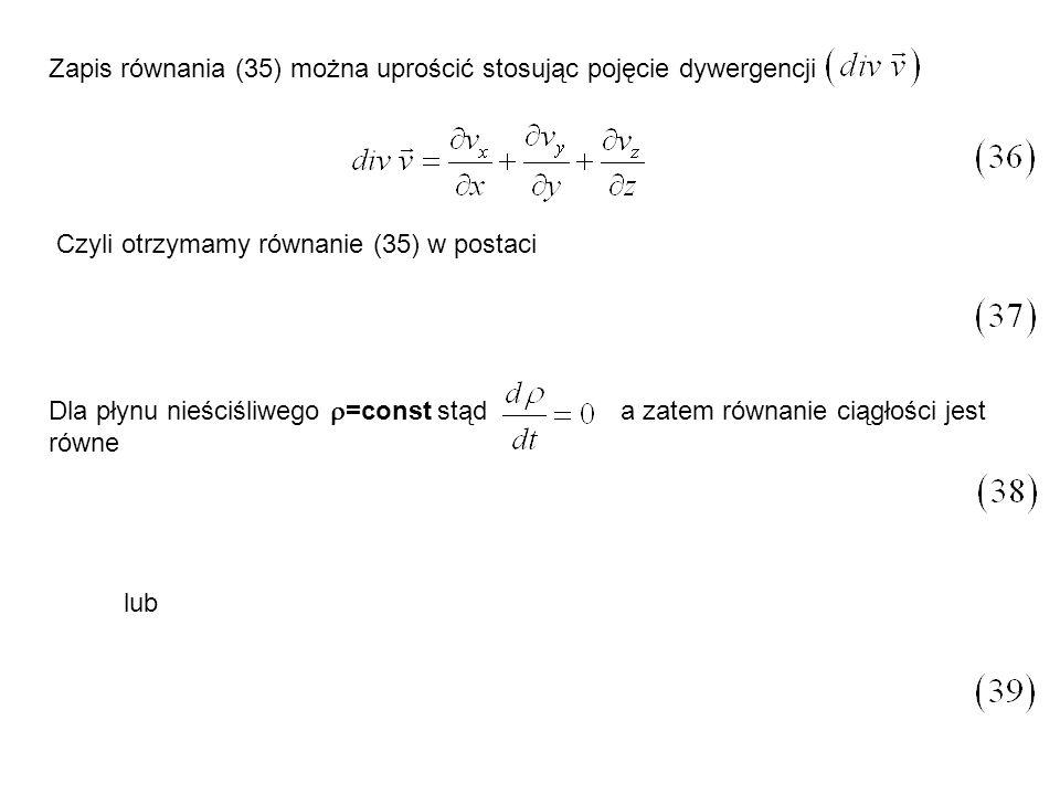 Zapis równania (35) można uprościć stosując pojęcie dywergencji