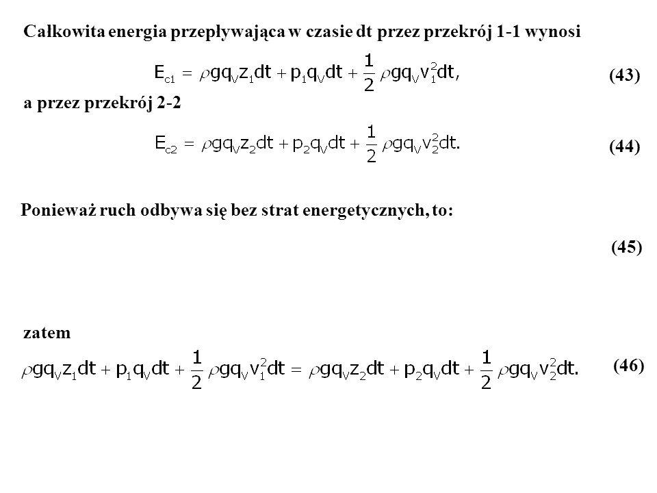 Całkowita energia przepływająca w czasie dt przez przekrój 1-1 wynosi