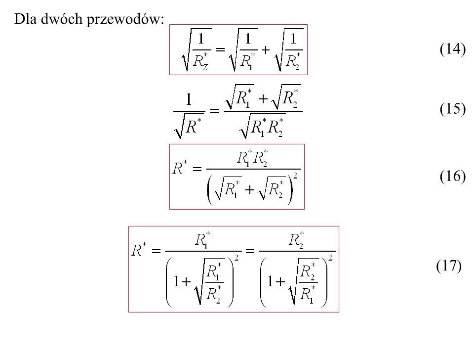 Dla dwóch przewodów: (14) (15) (16) (17)