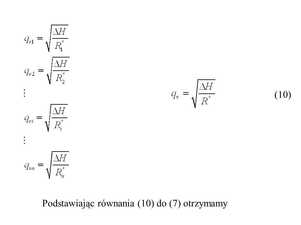 (10) Podstawiając równania (10) do (7) otrzymamy