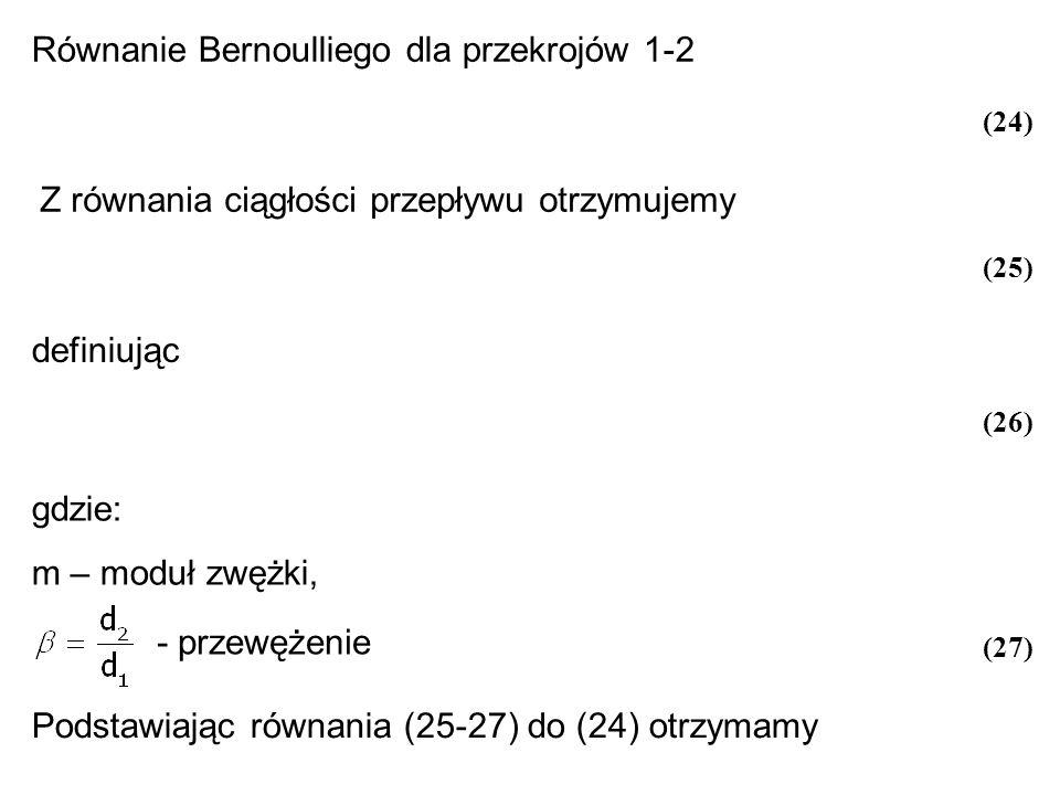 Równanie Bernoulliego dla przekrojów 1-2