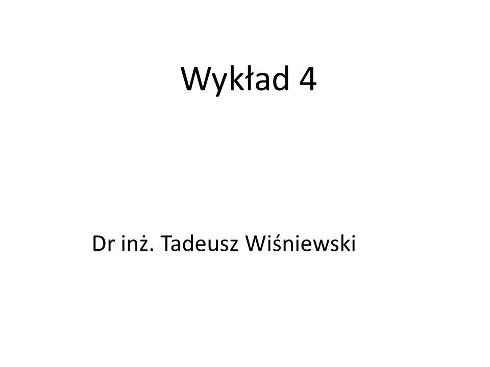 Dr inż. Tadeusz Wiśniewski