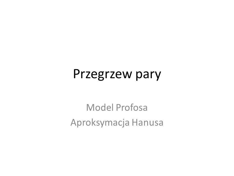 Model Profosa Aproksymacja Hanusa