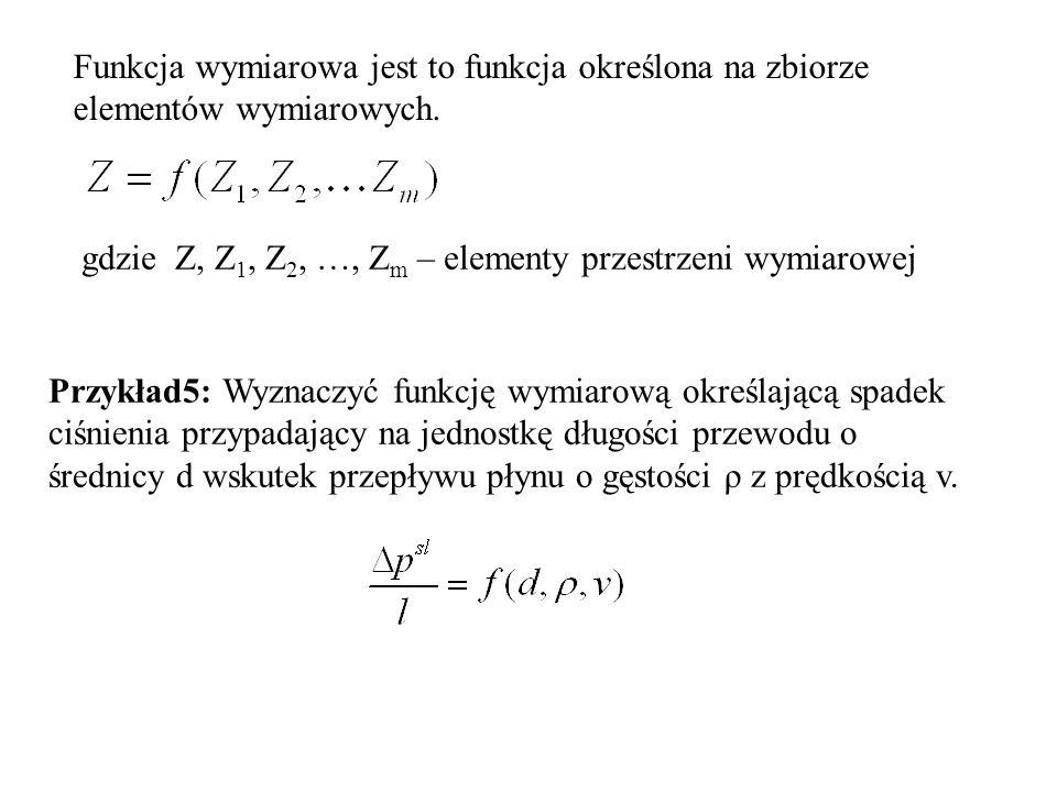 Funkcja wymiarowa jest to funkcja określona na zbiorze elementów wymiarowych.