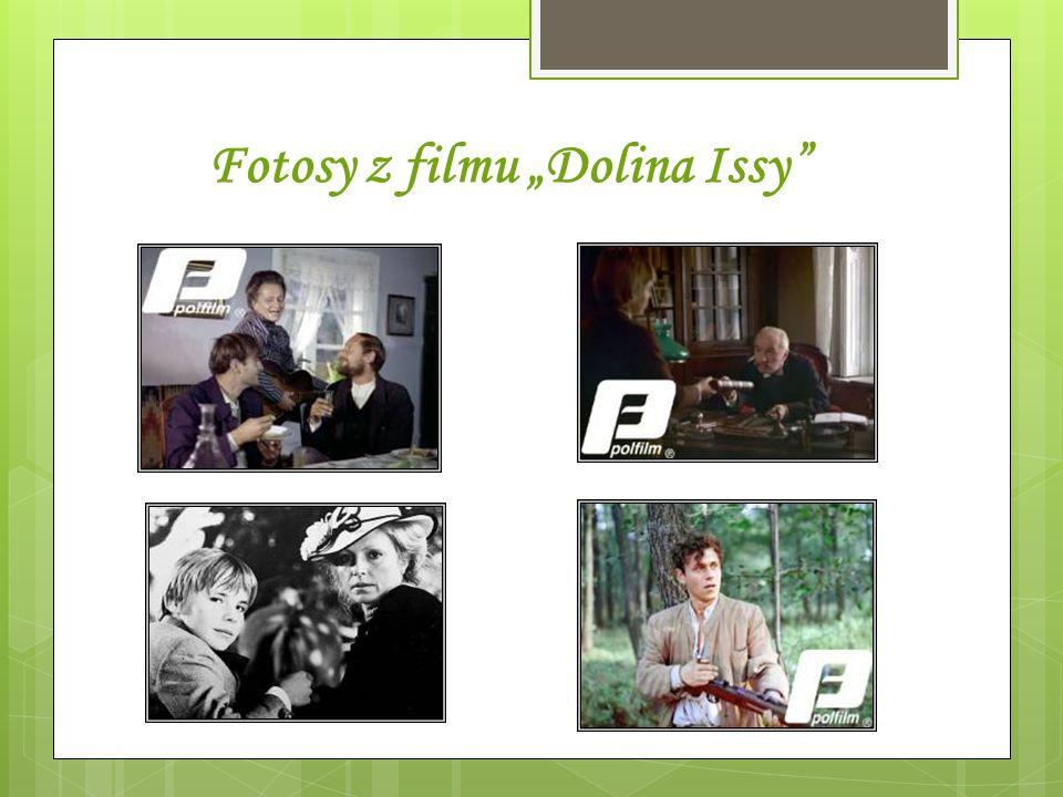 """Fotosy z filmu """"Dolina Issy"""