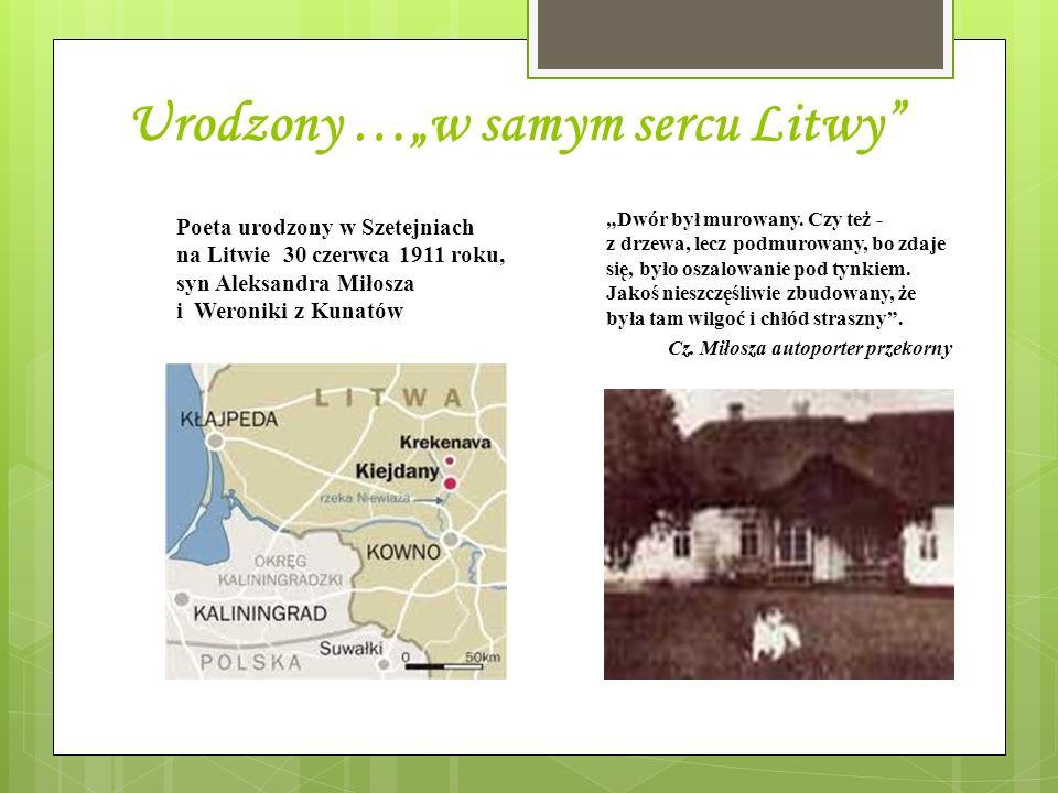 """Urodzony …""""w samym sercu Litwy"""