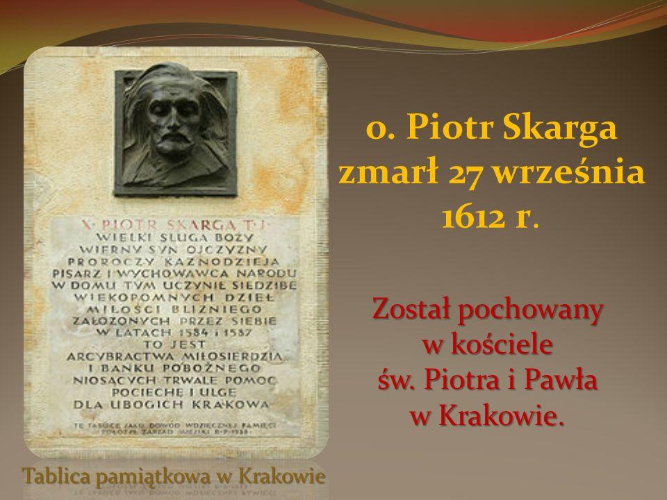 o. Piotr Skarga zmarł 27 września 1612 r.
