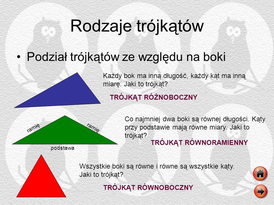 Rodzaje trójkątów Podział trójkątów ze względu na boki