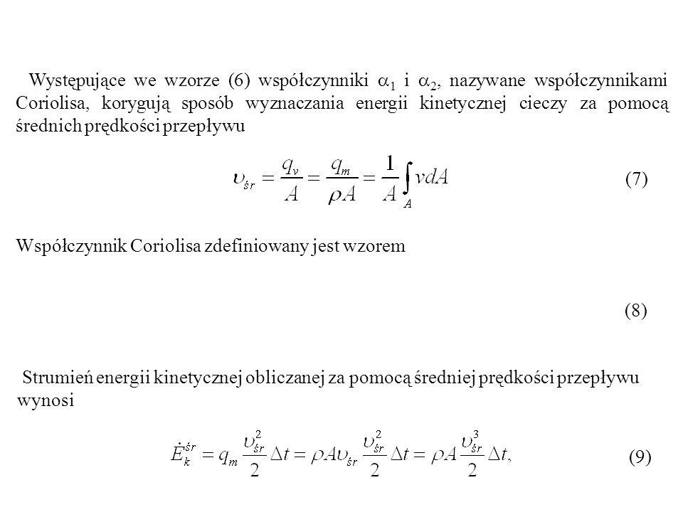 Współczynnik Coriolisa zdefiniowany jest wzorem
