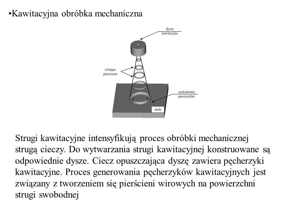 Kawitacyjna obróbka mechaniczna