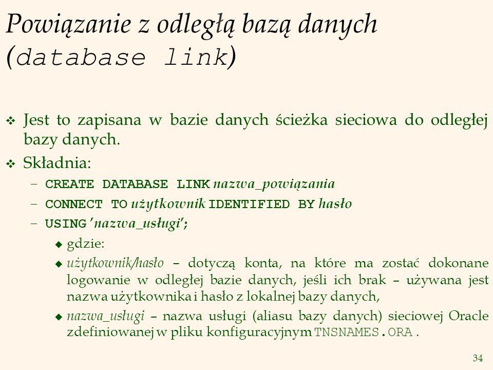 Powiązanie z odległą bazą danych (database link)