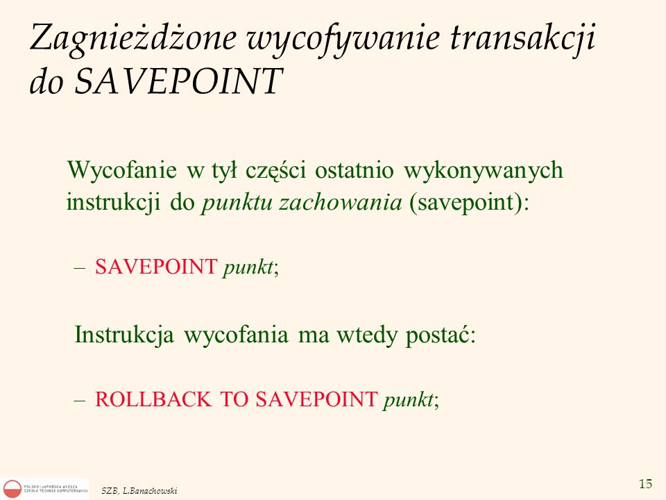 Zagnieżdżone wycofywanie transakcji do SAVEPOINT