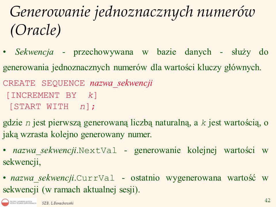 Generowanie jednoznacznych numerów (Oracle)