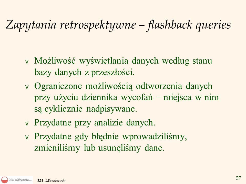 Zapytania retrospektywne – flashback queries