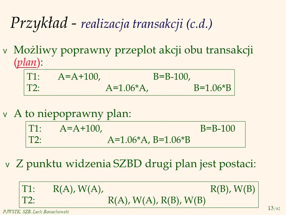 Przykład - realizacja transakcji (c.d.)