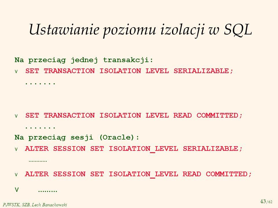Ustawianie poziomu izolacji w SQL
