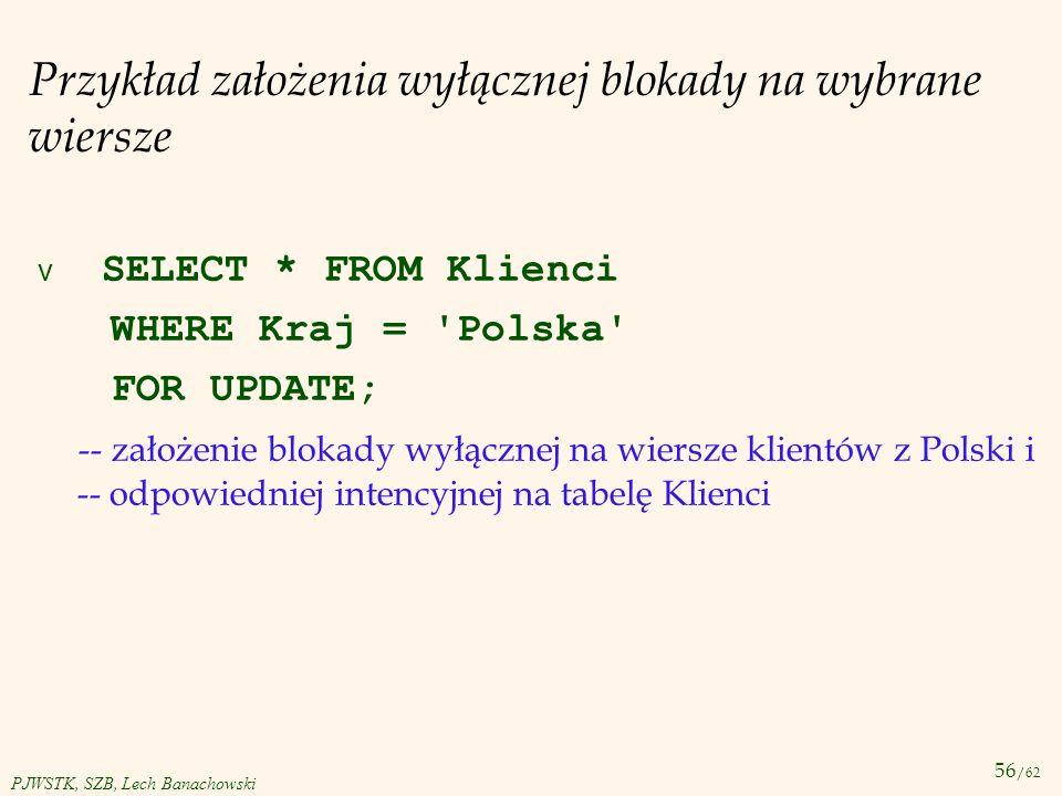 Przykład założenia wyłącznej blokady na wybrane wiersze
