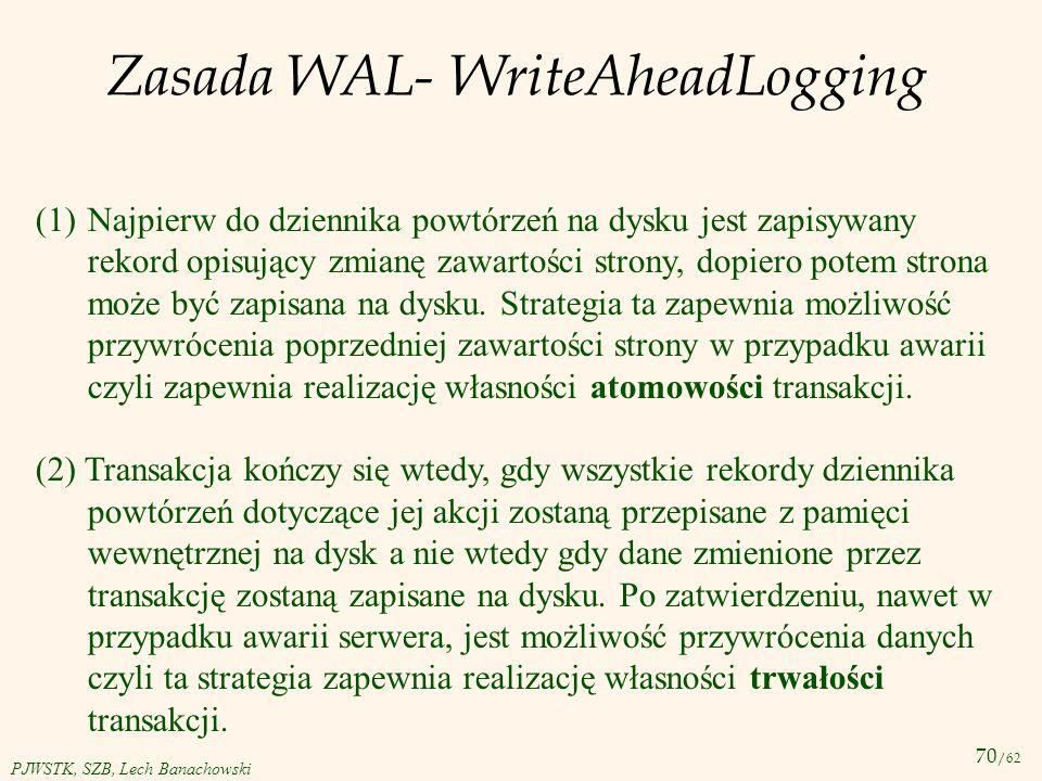 Zasada WAL- WriteAheadLogging