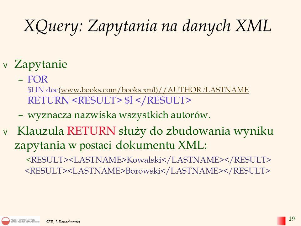 XQuery: Zapytania na danych XML