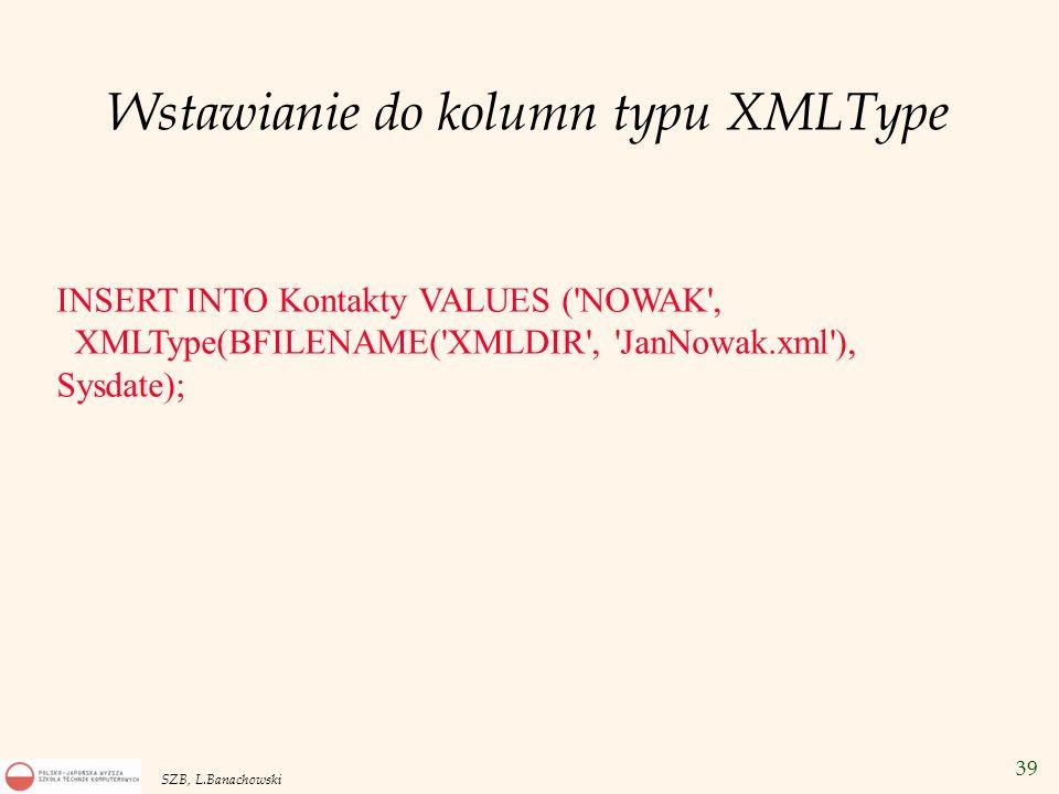 Wstawianie do kolumn typu XMLType