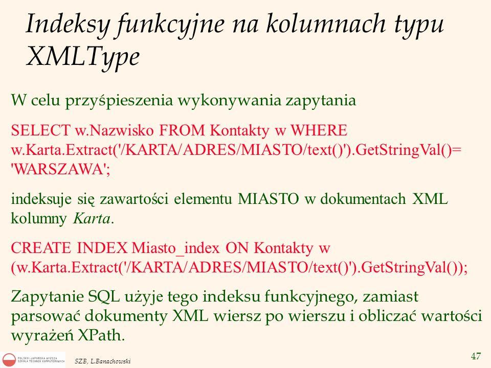 Indeksy funkcyjne na kolumnach typu XMLType