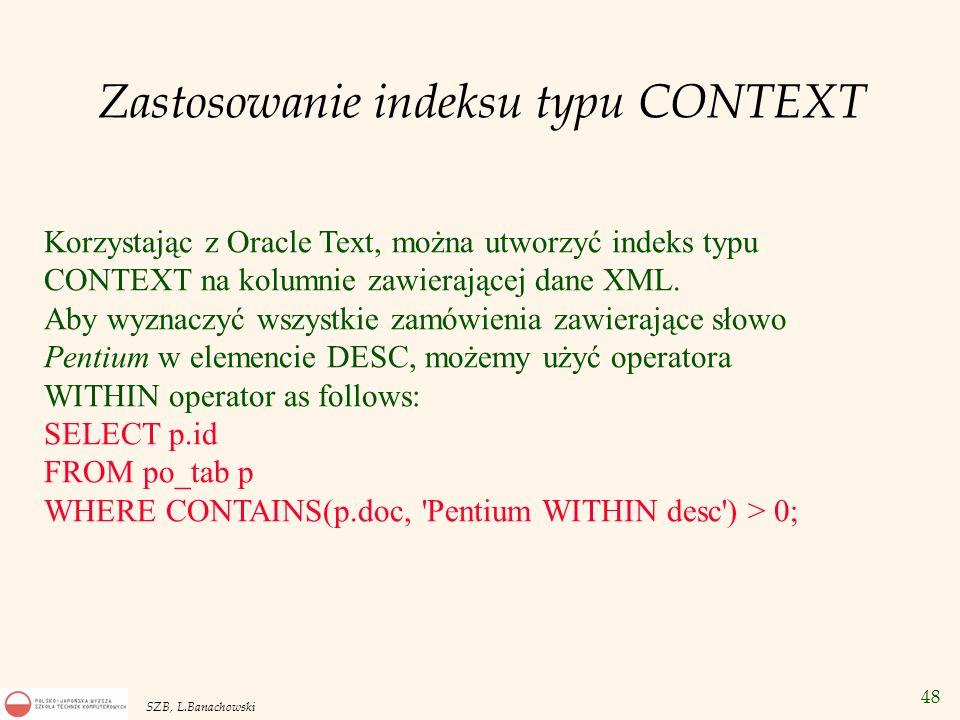 Zastosowanie indeksu typu CONTEXT