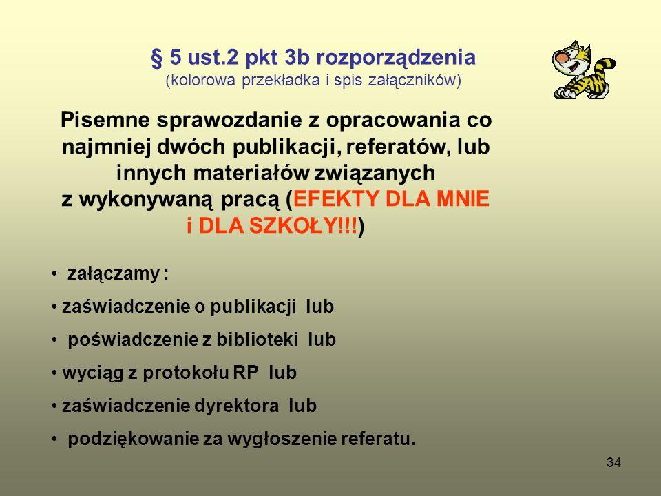 § 5 ust.2 pkt 3b rozporządzenia