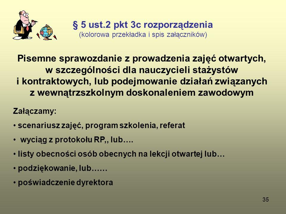 § 5 ust.2 pkt 3c rozporządzenia