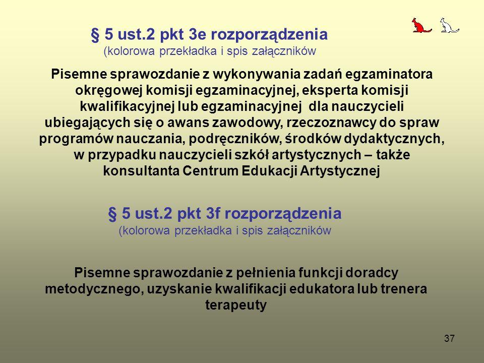 § 5 ust.2 pkt 3e rozporządzenia § 5 ust.2 pkt 3f rozporządzenia
