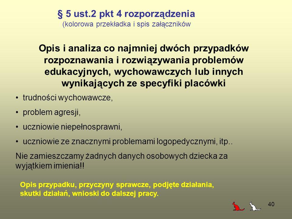 § 5 ust.2 pkt 4 rozporządzenia