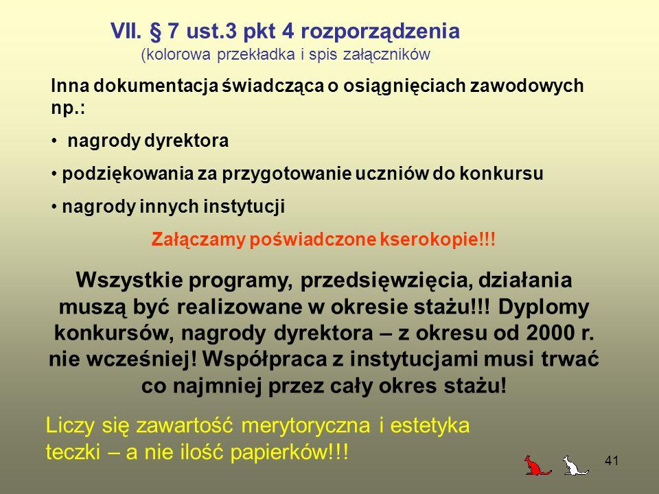 VII. § 7 ust.3 pkt 4 rozporządzenia