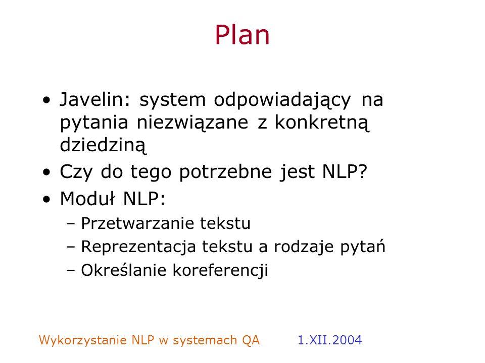 Plan Javelin: system odpowiadający na pytania niezwiązane z konkretną dziedziną. Czy do tego potrzebne jest NLP