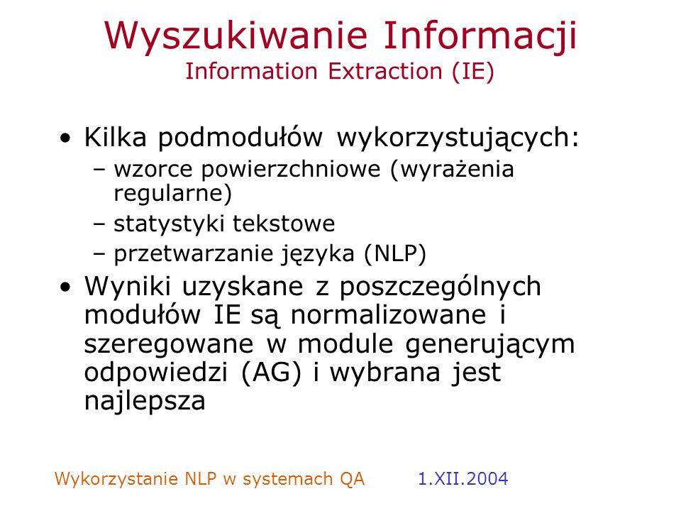 Wyszukiwanie Informacji Information Extraction (IE)