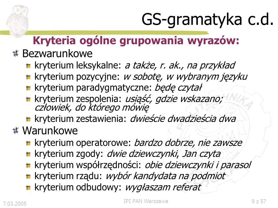 Kryteria ogólne grupowania wyrazów: