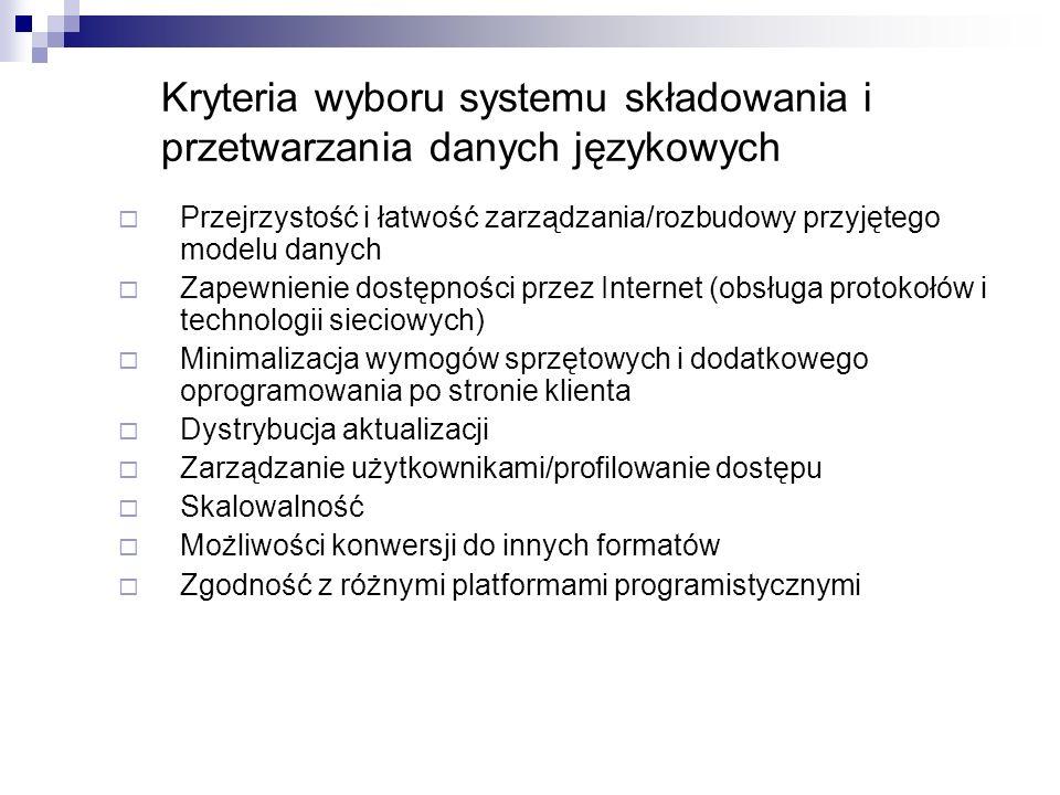 Kryteria wyboru systemu składowania i przetwarzania danych językowych