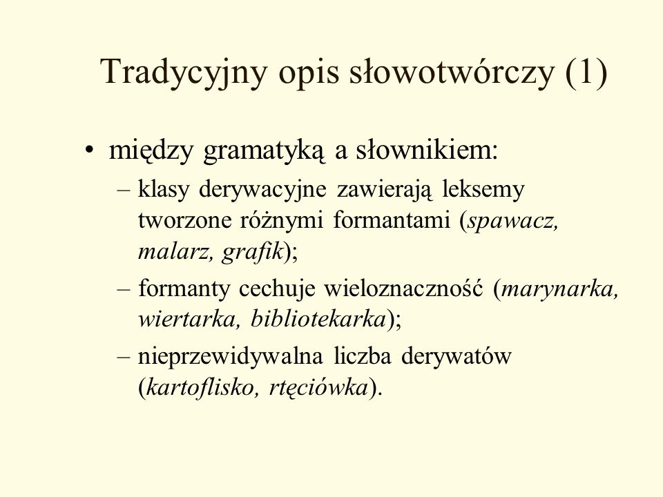Tradycyjny opis słowotwórczy (1)