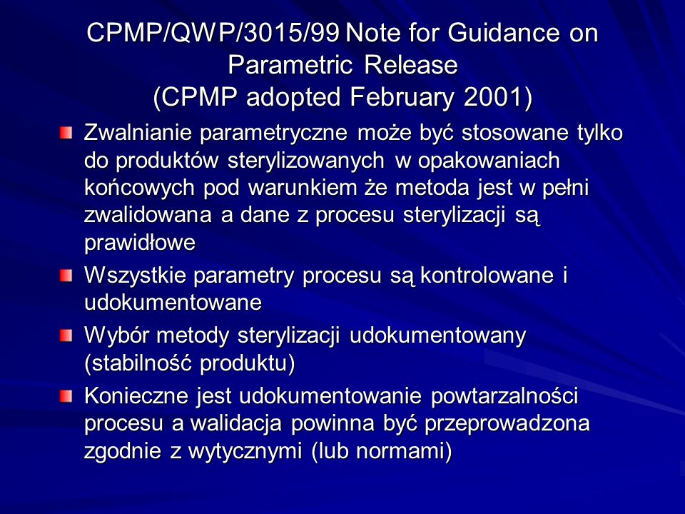 CPMP/QWP/3015/99 Note for Guidance on Parametric Release (CPMP adopted February 2001)