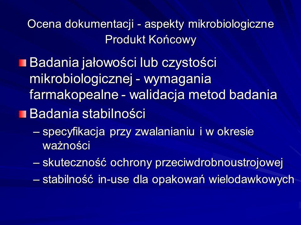 Ocena dokumentacji - aspekty mikrobiologiczne Produkt Końcowy