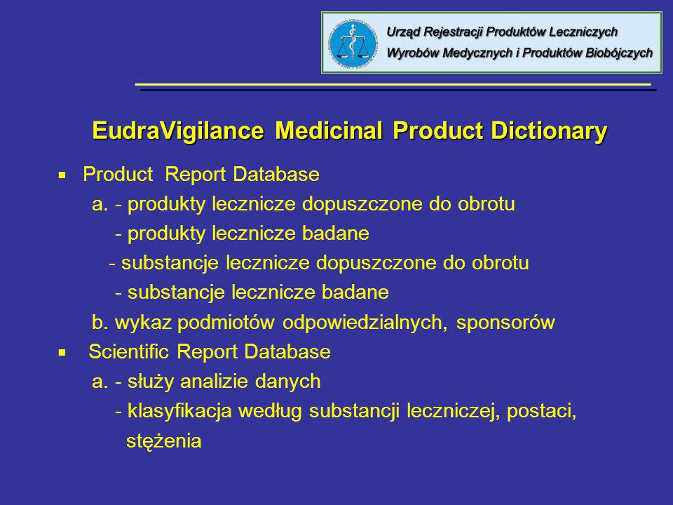 EudraVigilance Medicinal Product Dictionary