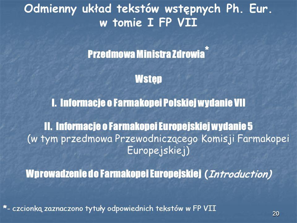 Odmienny układ tekstów wstępnych Ph. Eur. w tomie I FP VII