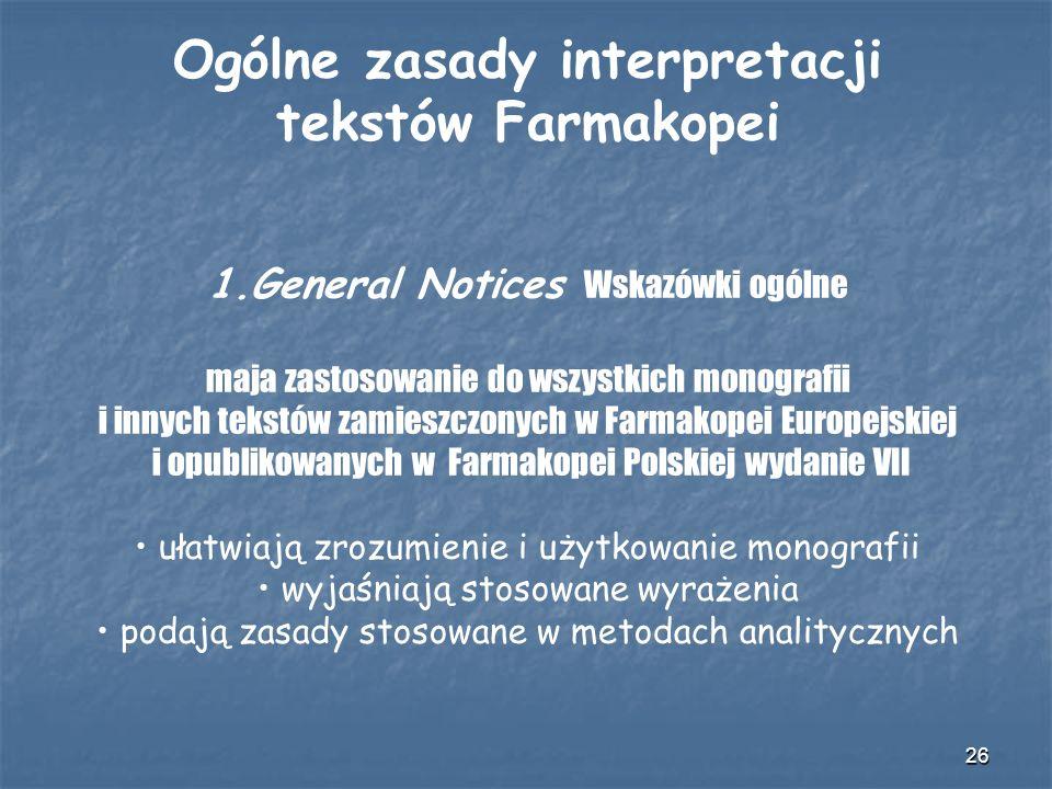 Ogólne zasady interpretacji tekstów Farmakopei